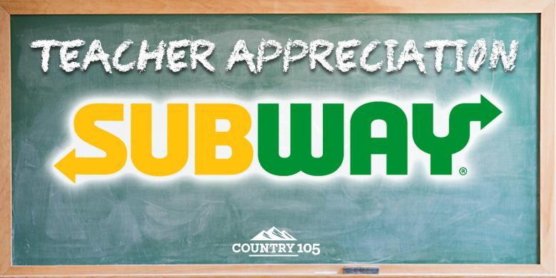 Teacher Appreciation from Subway